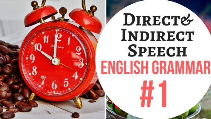 Direct and Indirect Speech bibimohanan.com