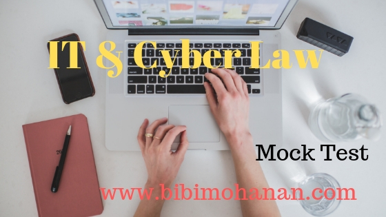 IT and Cyber Law Mock Test - My Notebook
