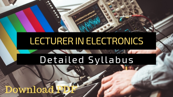 Lecturer In Electronics Polytechnic Colleges Syllabus